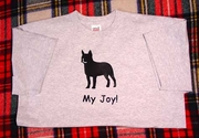 Boston Terrier My Joy! My Love! My Life! Long Sleeve T-Shirt