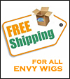Free Shipping (inside United States) for Envy Wigs