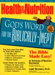 Health And Nutrition God's Word For The Biblically-Inept