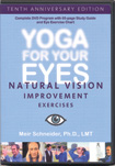 Yoga For Your Eyes � 10th Anniversary Edition