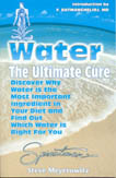 Water, The Ultimate Cure: Discover Why Water