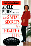 Five Vital Secrets For A Healthy Life