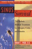 Sinus Survival The Holistic Medical Treatment For Allergies-Revised 4th Edition