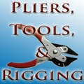 Pliers, Tools, & Rigging