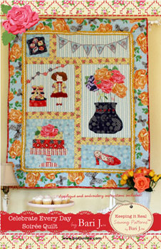 Celebrate Every Day Soiree Quilt Pattern