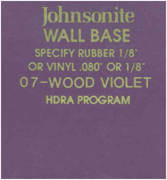 JOHNSONITE WALL BASE COLOR: WOOD VIOLET