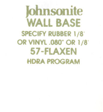 JOHNSONITE WALL BASE COLOR: FLAXEN