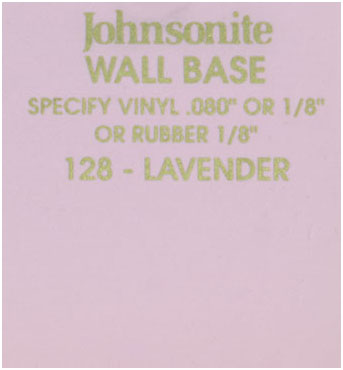 JOHNSONITE WALL BASE COLOR: LAVENDER