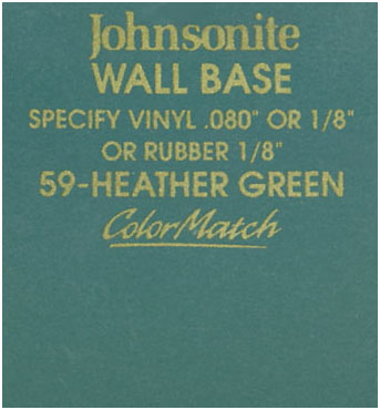 JOHNSONITE WALL BASE COLOR: HEATHER GREEN