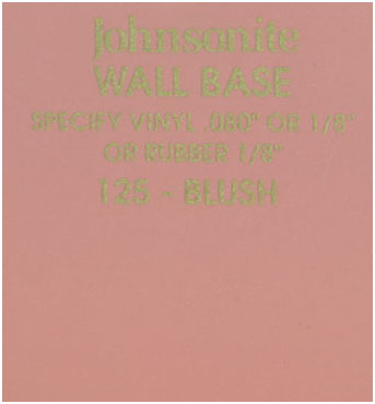 JOHNSONITE WALL BASE COLOR: BLUSH