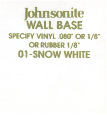 JOHNSONITE WALL BASE COLOR: SNOW WHITE