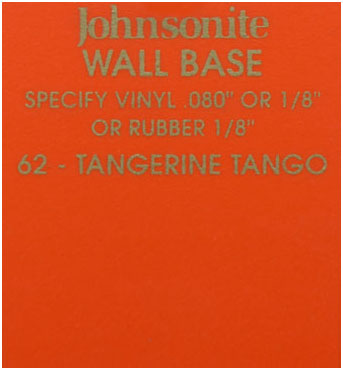 JOHNSONITE WALL BASE COLOR: TANGERINE TANGO