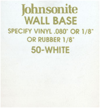 JOHNSONITE WALL BASE COLOR: WHITE