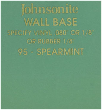 JOHNSONITE WALL BASE COLOR: SPEARMINT