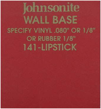 JOHNSONITE WALL BASE COLOR: LIPSTICK
