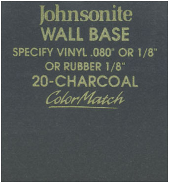 JOHNSONITE WALL BASE COLOR: CHARCOAL
