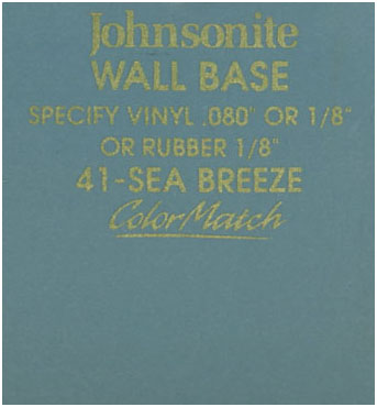 JOHNSONITE WALL BASE COLOR: SEA BREEZE