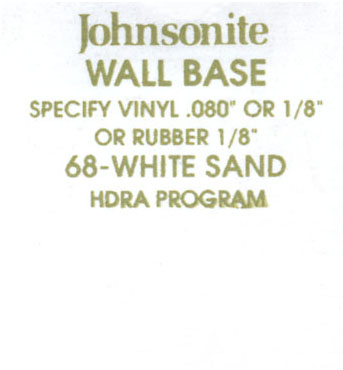 JOHNSONITE WALL BASE COLOR: WHITE SAND