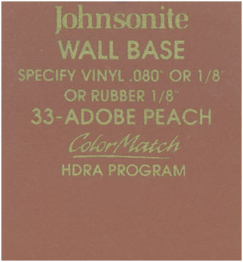 JOHNSONITE WALL BASE COLOR: ADOBE PEACH