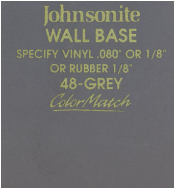 JOHNSONITE WALL BASE COLOR: GREY