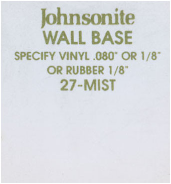 JOHNSONITE WALL BASE COLOR: MIST