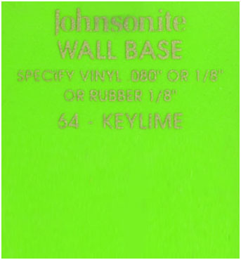 JOHNSONITE WALL BASE COLOR: KEYLIME