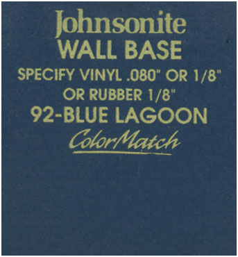 JOHNSONITE WALL BASE COLOR: BLUE LAGOON