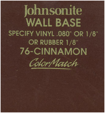 JOHNSONITE WALL BASE COLOR: CINNAMON