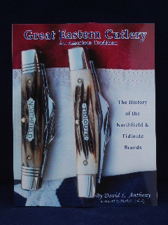 "Book - Great Eastern Cutlery ""An American Tradition"" By David L. Anthony"