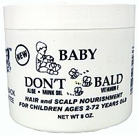 Baby Don't Be Bald Hair Products