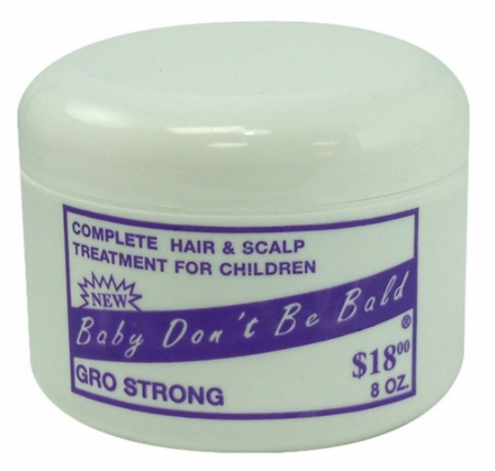 Baby Don't Be Bald Gro Strong Hair & Scalp Treatment For Children 8 oz