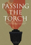 Passing the Torch: Lessons Learned, Wisdom Shared
