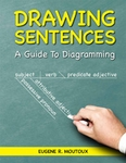 Drawing Sentences: A Guide to Diagramming