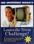 The Incredible Inman's Louisville Trivia Challenge!