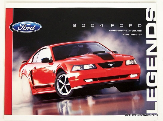 2004 Ford Legend Dealer Brochure Mustang GT Thunderbird