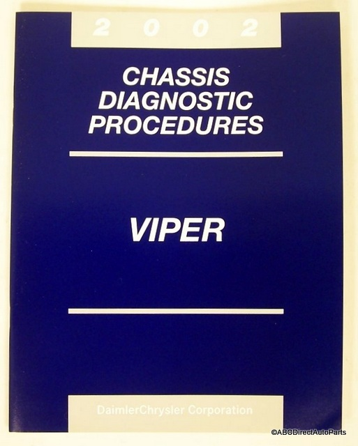 2002 Dodge Viper GTS RT/10 Chassis Diagnostic Procedures Manual