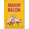 Makin Bacon Blank Card