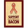 Support Bacon Card