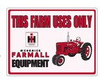"FARMALL SIGN - ""This Farm Uses Only"""