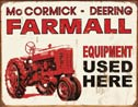 "FARMALL SIGN - ""Farmall Equipment Used Here"""