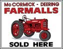 "FARMALL SIGN - ""Farmalls Sold Here"""