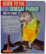 Barron's Guide to the Senegal Parrot and Its Family