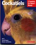Barron's Cockatiels (1999), A Complete Pet Owner's Manual
