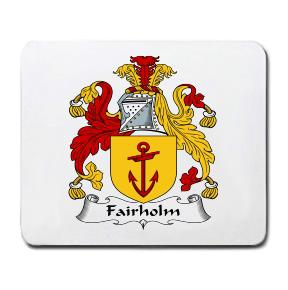 Fairholm Coat of Arms Mouse Pad
