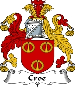 Croe Family Crest / Croe Coat of Arms JPG Download
