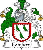 Fairfowl Family Crest / Fairfowl Coat of Arms JPG Download