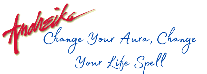 Andreika's Change Your Aura, Change Your Life Spell