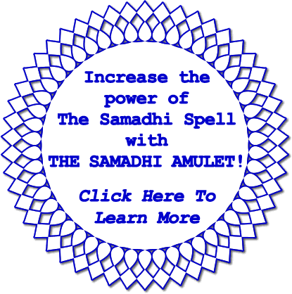 Increase the power of the Samadhi Spell with a SAMADHI Amulet!