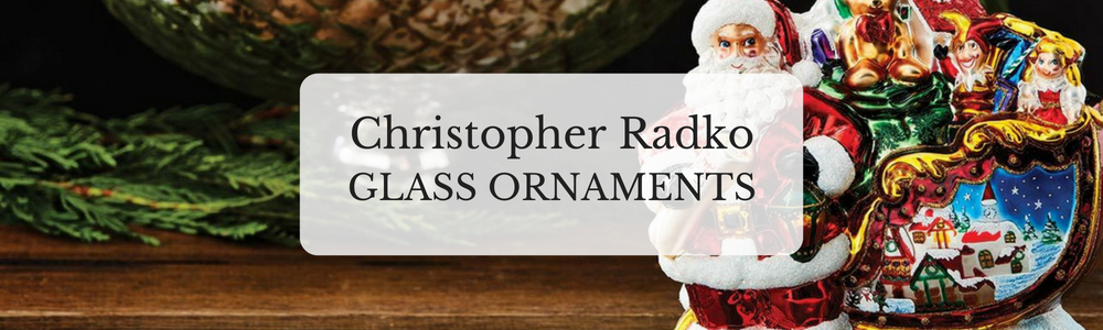 Christopher Radko Glass Ornaments
