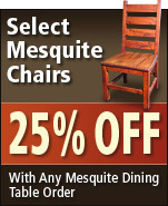 Save on Mesquite Dining Chairs!